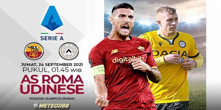 Prediksi AS Roma Vs Udinese 24 September 2021 Serie A