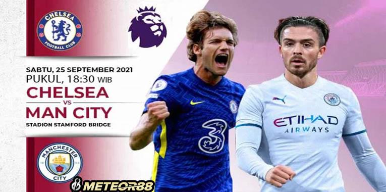 Prediksi Chelsea Vs Manchester City 25 September 2021 Liga Inggris