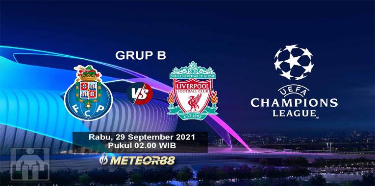 Prediksi FC Porto Vs Liverpool 29 September 2021 Liga Champions