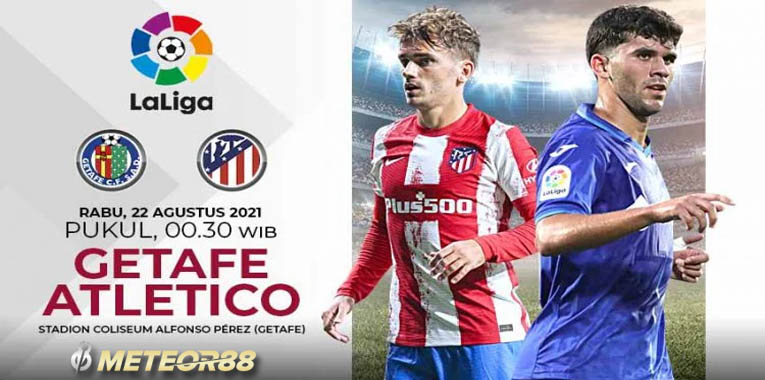 Prediksi Getafe Vs Atletico Madrid 22 September 2021 La Liga