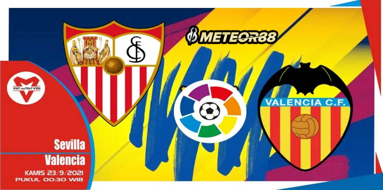 Prediksi Sevilla Vs Valencia 23 September 2021 La Liga