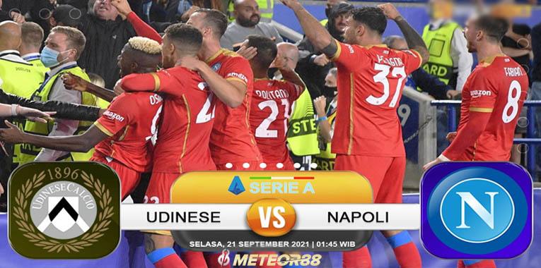 Prediksi Udinese Vs Napoli 20 September 2021 Serie A