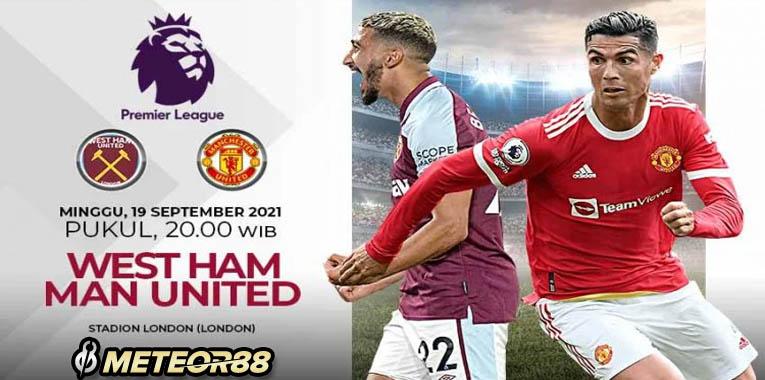 Prediksi WestHam United Vs Manchester United 19 September 2021