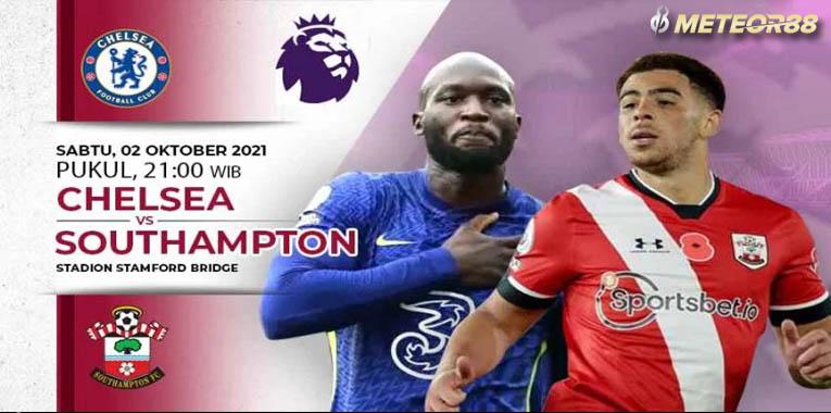 Prediksi Chelsea Vs Southampton 02 Oktober 2021 Liga Inggris