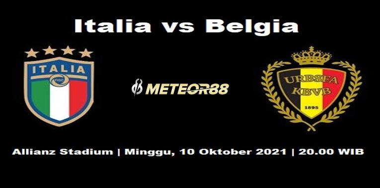 Prediksi Italia Vs Belgia 10 Oktober 2021 UEFA Nations League